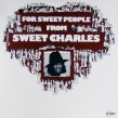 Sweet Charles-(VINYL) For Sweet People From...
