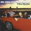 Fabulous Thunderbirds- T-Bird Rhythm