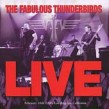Fabulous Thunderbirds- (USED) Live  Feb 16th 2000 Los Angeles