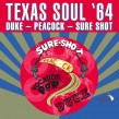 Texas Soul-(VINYL) 64  DUKE- PEACOCK- SURE SHOT