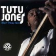 Jones Tutu- Blue Texas Soul