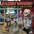 Twisted Tales From Vinyl Wasteland- Eighteen Wheelers