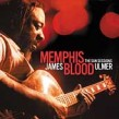 Ulmer James<br>Memphis Blood- SUN sessions