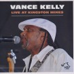 Kelly Vance- Live At Kingston Mines