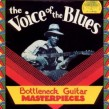 Voice Of The Blues- (USED327) Bottleneck Guitar Masterpieces