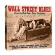Wall Street Blues- (2CDS)- Blues About Money