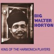 Horton Big Walter- King Of The Harmonica Players
