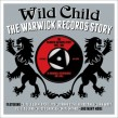 WILD CHILD-(3CDS) The WARWICK  Records Story