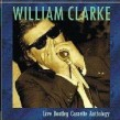 Clarke William- LIVE Bootleg Cassette Anthology