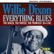 Dixon Willie- Singer- Songwriter & Producer 1954-62