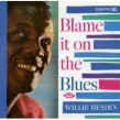 Headen Willie- Blame It On The Blues