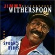 Witherspoon Jimmy-Spoon's Blues