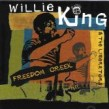 King Willie- Freedom Creek