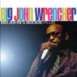 Wrencher Big John-Big John's Boogie...plus