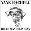 Rachell Yank- Blues Mandolin Man