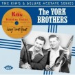 York Brothers- Long Time Gone (KING & DELUXE Masters)