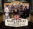 BB & The Blues Shacks- Reservation Blues