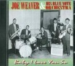 Weaver Joe Blue Note Orchestra- Baby I Love You So