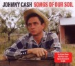 Cash Johnny- (2CDS) Songs Of Our Soil