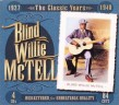 McTell Blind Willie (4CDS)  Classic Years- 1927-1940