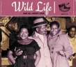 Wild Life- And All About Love