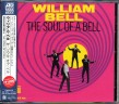 Bell William- Soul Of A Bell (Japanese Import)
