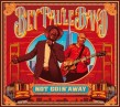 Bey Paule Band- Not Goin Away
