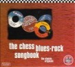 Chess Blues Rock Songbook-(2CDS) The Classic Originals (USED)