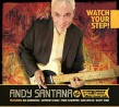 Santana Andy & West Coast Playboys- Watch Your Step