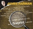Harman James- Fineprint