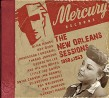 MERCURY RECORDS- (2CDS) The New Orleans Sessions 1950 & 1953