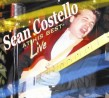 Costello Sean- At His Best LIVE