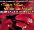 Chicago Blues Harmonica Project-Diamonds in the Rough
