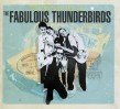 Fabulous Thunderbirds- The Bad & The Best
