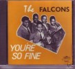 Falcons- You're So Fine