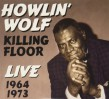 Howlin Wolf-(2CDS) Killing Floor LIVE 1964+73