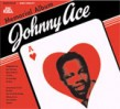 Ace Johnny- Memorial Album- (21 tracks) OUT OF PRINT