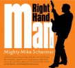 Schermer Mighty Mike- Right Hand Man Vol 1
