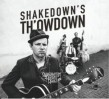 Shakedown Tim & The Rhythm Revue- Shakedowns Thowdown