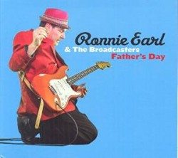 Earl Ronnie & The Broadcasters- Fathers Day
