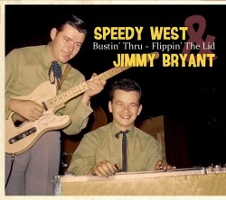 West Speedy Jimmy Bryant- Bustin Thru- Flippin The Lid