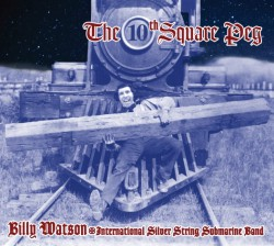 Watson Billy- The 10th Square Peg