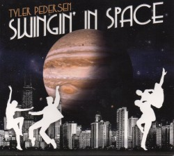Pedersen Tyler- Swingin In Space
