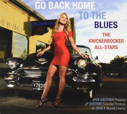 Knickerbocker All Stars- Go Back Home To The Blues