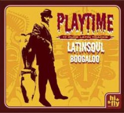 Playtime Latin Soul Boogaloo