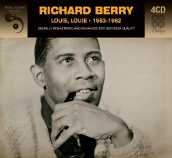 Berry Richard-(4CDS) Louie Louie 1953-62