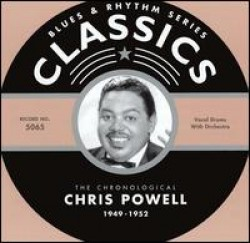 Powell Chris & the Blue Flames- Chronological 1949-52