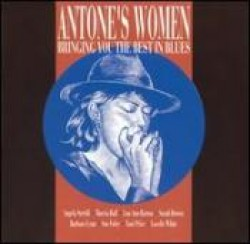 Antones Women- Great Texas Blues Women