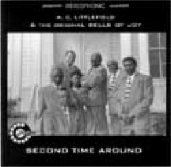 Bells Of Joy: A C Littlefield-Second Time Around