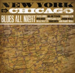 Chicago To New York- Blues All Night